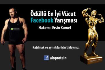 Ersin Kuruel ile Ödüllü En İyi Vücut Facebook Yarışması