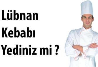 Lübnan Kebabını Denediniz mi?