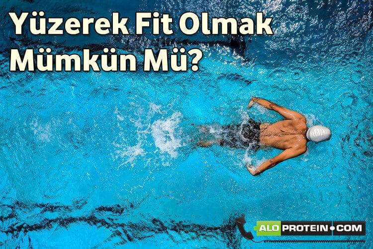 Yüzerek Nasıl Fit Olunur?